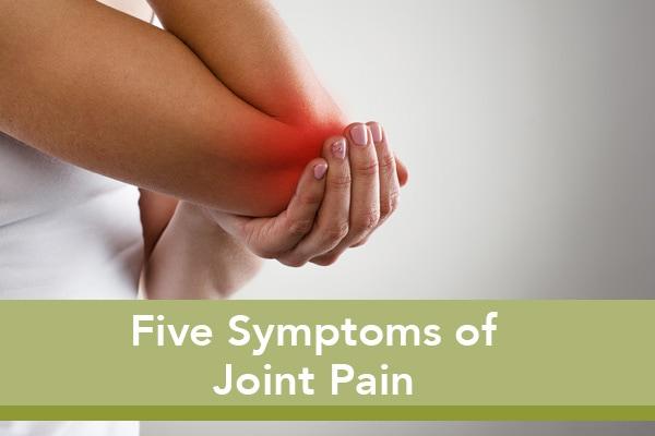 5SymptomsOfJointPain